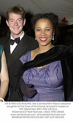 MR & MRS GAVIN BURKE, she is actress Mimi March adopted daughter of the Duke of Richmond, at a ball in Sussex on 15th September 2001.	OSH 125 2oro