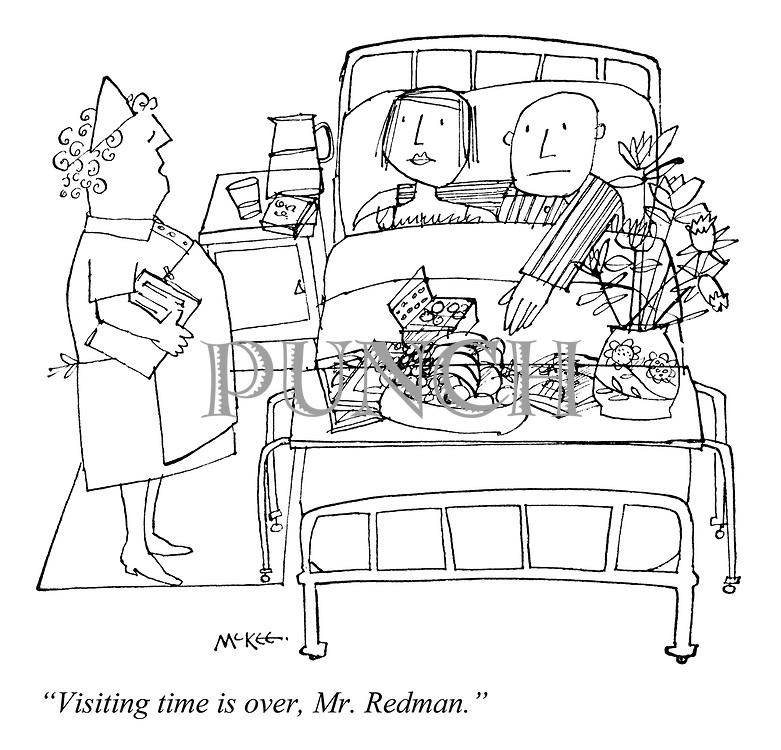 """Visiting time is over, Mr Redman."""