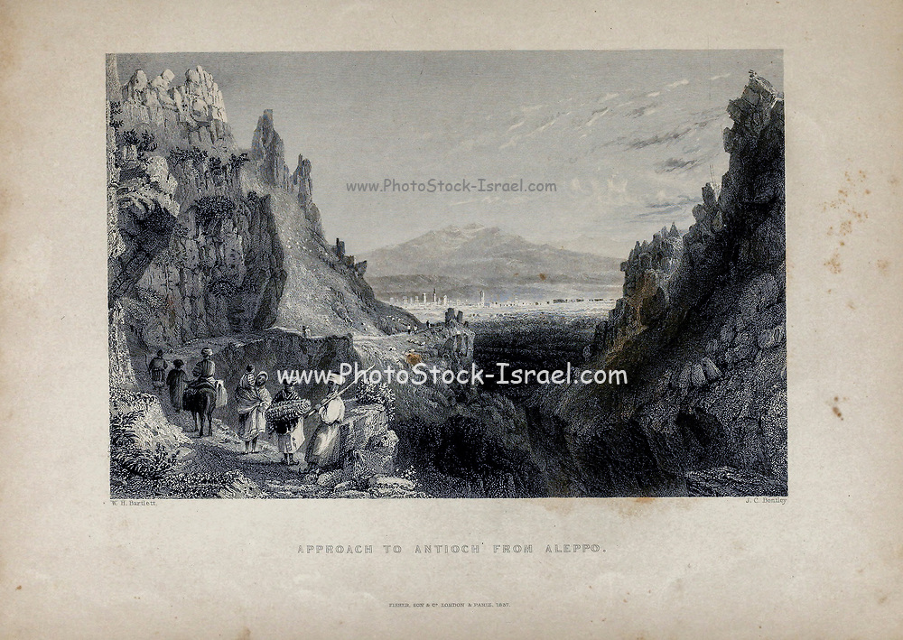 Approach to Antioch from Aleppo  from Volume 2 of Syria, the Holy Land, Asia Minor, &c. by Carne, John, 1789-1844; Illustrated by Bartlett, W. H. (William Henry), 1809-1854, and Allom, Thomas, 1804-1872 Published in London in 1837