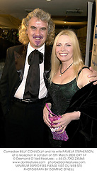Comedian BILLY CONNOLLY and his wife PAMELA STEPHENSON, at a reception in London on 5th March 2002.	OXY 37