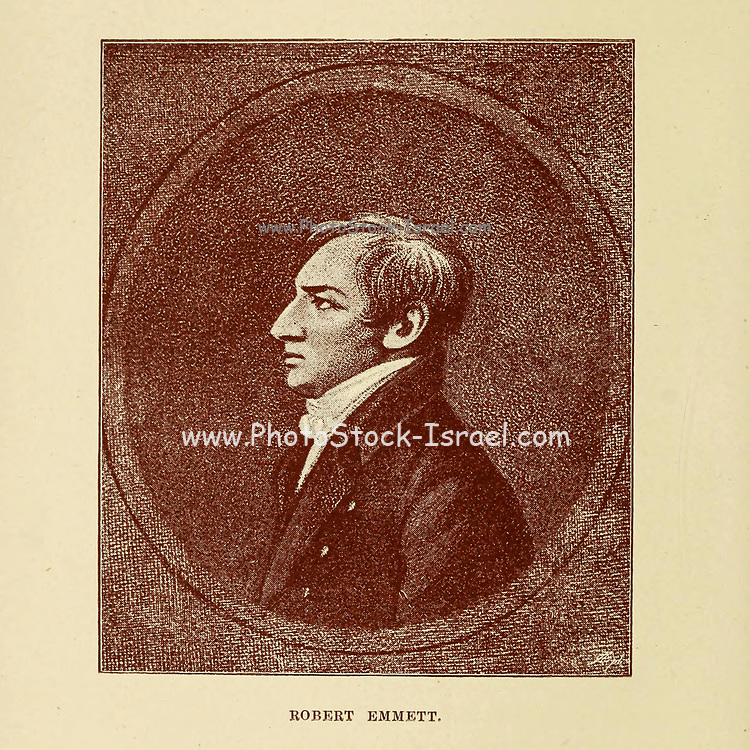 """Robert Emmet (4 March 1778 – 20 September 1803) was an Irish Republican, and Irish nationalist patriot, orator and rebel leader. After leading an abortive rebellion against British rule in 1803 he was captured then tried and executed for high treason against the British king George III of Great Britain and Ireland. Emmet came from a wealthy Anglo-Irish Protestant ascendancy Church of Ireland family who sympathised with Irish Catholics and Protestant Dissenters, particularly in Ulster, such as the Presbyterians and their lack of representation in Parliament. The Emmet family also sympathised with the rebel colonists, or """"patriots"""", in the American Revolution. While Emmet's efforts to rebel against British rule failed, his actions and speech after his conviction inspired his compatriots. From the book Ireland in '98 : sketches of the principal men of the time, based upon the published volumes and some unpublished mss. of the late Dr. Richard Robert Madden. With engraved portraits and contemporary illustrations by Daly, J. Bowles (John Bowles), editor; Madden, Richard Robert, 1798-1886, bibliographic antecedent; Swan Sonnenschein, Lowrey, & Co., publisher; Spottiswoode & Co., printer  Published in London by Swan Sonnenschein, Lowrey, & Co., Paternoster Square in 1888"""