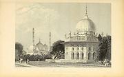 Mausoleum At Lucnow [Lucknow is the capital city of the Indian state of Uttar Pradesh] From the book ' The Oriental annual, or, Scenes in India ' by the Rev. Hobart Caunter Published by Edward Bull, London 1835 engravings from drawings by William Daniell