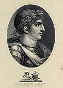 Philip II of Macedon (382 – 21 October 336 BC) was the king (basileus) of the kingdom of Macedon from 359 BC until his assassination in 336 BC. He was a member of the Argead dynasty of Macedonian kings, the third son of King Amyntas III of Macedon, and father of Alexander the Great and Philip III. Copperplate engraving From the Encyclopaedia Londinensis or, Universal dictionary of arts, sciences, and literature; Volume VIII;  Edited by Wilkes, John. Published in London in 1810.