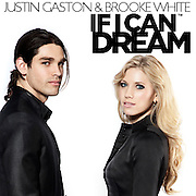 Justin Gaston Brooke White - If I Can Dream