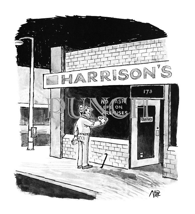 "(Burglar writes ""no clash left on the premises"" on shop window"")"