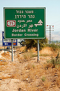 Israel Galilee A sign post showing the way to the Israeli Jordanian border crossing near Bet Shean in northern Israel