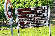 Road sign, Clos Junet, Chateau Laroze, Grand Mayne, Vieux Clos, Yon Figeac, Arnaud de Jacquemeau. Saint Emilion, Bordeaux, France