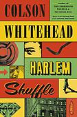 "September 14, 2021 - WORLDWIDE: Colson Whitehead ""Harlem Shuffle"" Book Release"