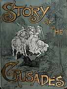 from the book Story of the crusades. with a magnificent gallery of one hundred full-page engravings by the world-renowned artist, Gustave Doré [Gustave Dore] by Boyd, James P. (James Penny), 1836-1910. Published in Philadelphia 1892
