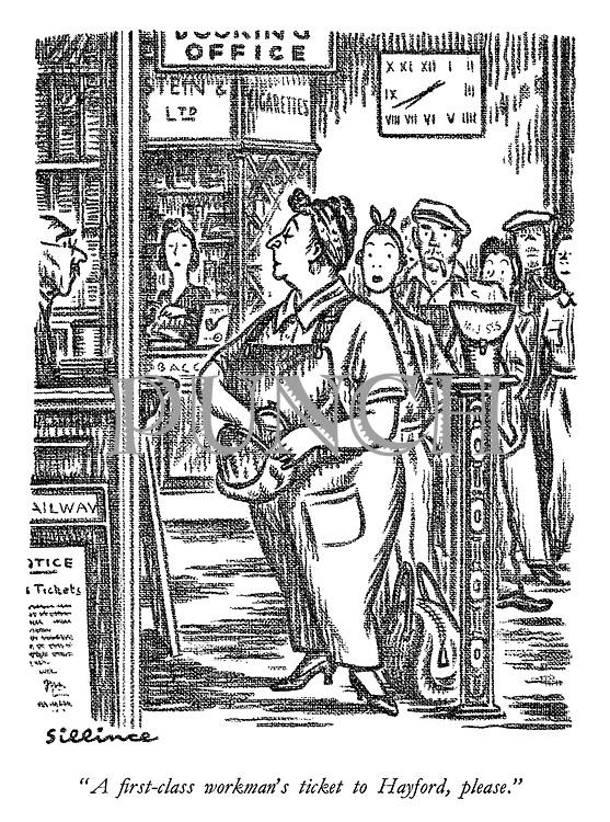 """A first-class workman's ticket to Hayford, please."""