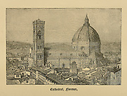 Cathedral at Florence, Tuscany, Italy From ' The pictorial Catholic library ' containing seven volumes in one: History of the Blessed Virgin -- The dove of the tabernacle -- Catholic history -- Apparition of the Blessed Virgin -- A chronological index -- Pastoral letters of the Third Plenary. Council -- A chaplet of verses -- Catholic hymns  Published in New York by Murphy & McCarthy in 1887
