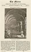 Western arch of Mrac Isambard Brunel's masonry tunnel under the Thames built 1825-1843. Engraving 1836.   Isambard Kingdom Brunel was the site engineer.  It is now part of London's Underground rail system.