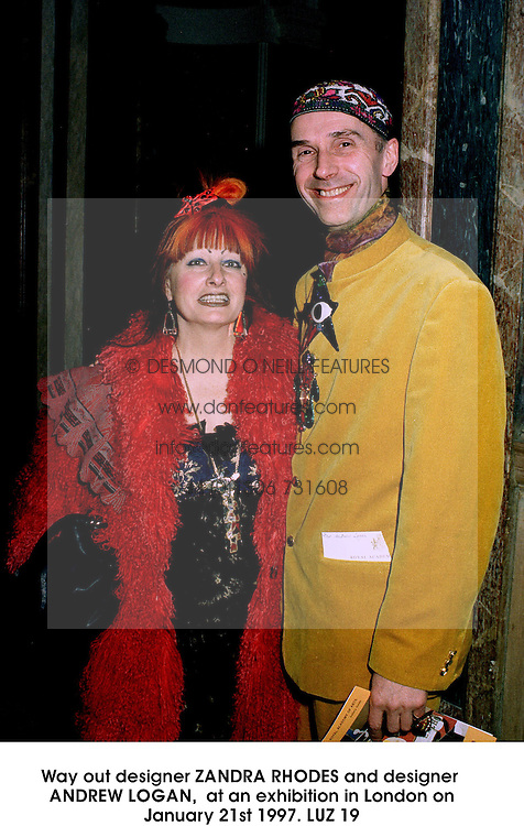 Way out designer ZANDRA RHODES and designer ANDREW LOGAN,  at an exhibition in London on January 21st 1997.LUZ 19