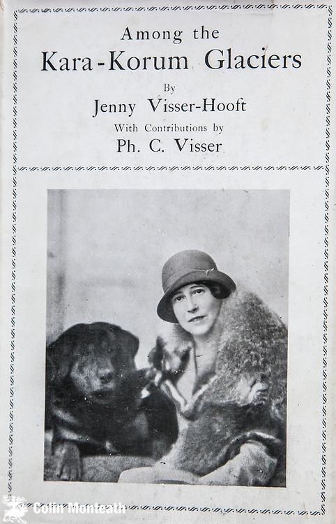 Among the Karakorum Glaciers, Jenny Visser-Hooft, Edward Arnold, London, 1926