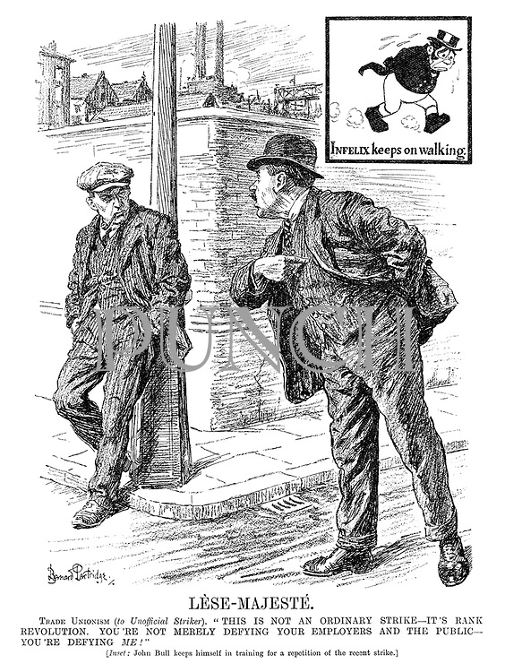 "Lese-Majeste. Trade Unionism (to Unofficial Striker). ""This is not an ordinary strike - it's rank revolution. You're not merely defying your employers and the public - you're defying me!"" [Inset: John Bull keeps himself in training for a repetition of the recent strike.]"
