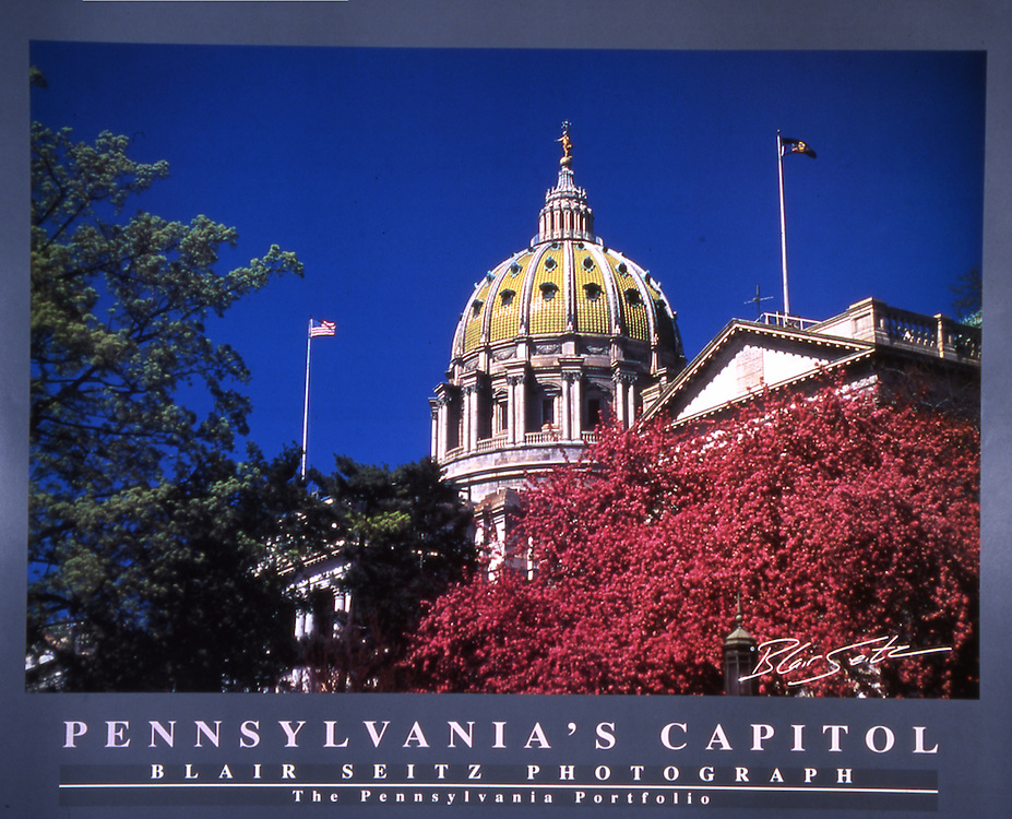 """Poster of Pennsylvania state capitol building in springtime. Gray border with """"Pennsylvania's Capitol"""" and """"Blair Seitz Photograph"""" written at the bottom"""