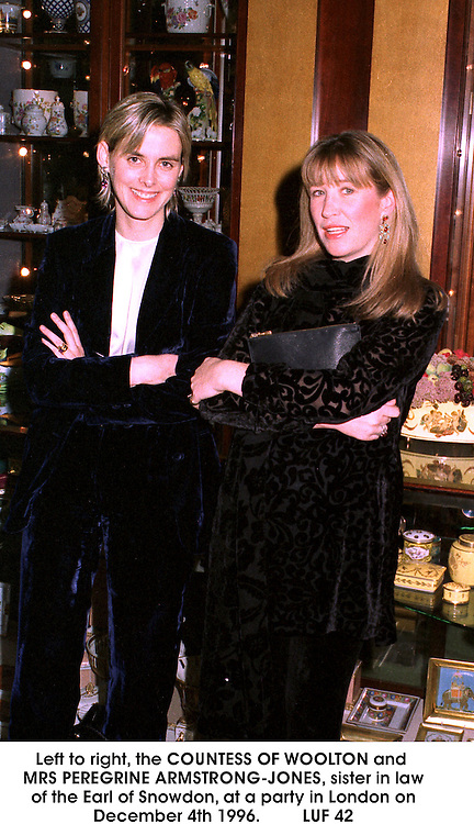 Left to right, the COUNTESS OF WOOLTON and MRS PEREGRINE ARMSTRONG-JONES, sister in law of the Earl of Snowdon, at a party in London on December 4th 1996.<br /> LUF 42