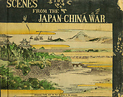 Book cover From the book 'Scenes from the Japan-China War' by Inouye, Jukichi, 1862-1929; Yamamoto, Eiki, illustrator. Published in Tokyo in 1895 with English Text. The First Sino-Japanese War (25 July 1894 – 17 April 1895) was a conflict between the Qing dynasty of China and the Empire of Japan primarily over influence in Joseon Korea. After more than six months of unbroken successes by Japanese land and naval forces and the loss of the port of Weihaiwei, the Qing government sued for peace in February 1895.