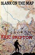 Blank on the map, Eric Shipton, 1937, Hodder & Stoughton, artwork by Bip Pares