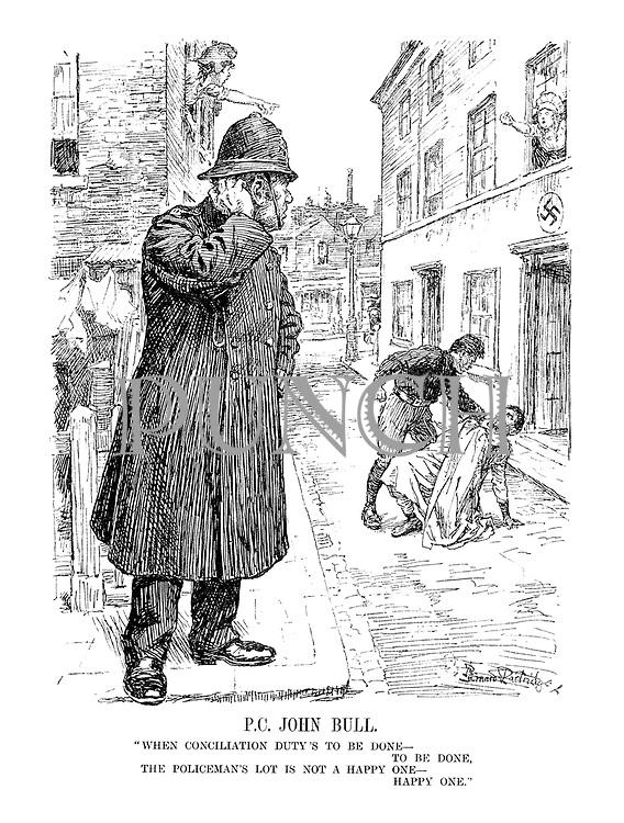 "P.C. John Bull. ""When conciliation duty's to be done - to be done, the policeman's lot is not a happy one - happy one."" (France and Germany accuse eachother across a street as Italy assaults Abyssinia. Britain, as policeman, looks on unable to intervene)"