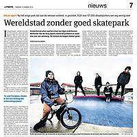 Tekst en beeld zijn auteursrechtelijk beschermd en het is dan ook verboden zonder toestemming van auteur, fotograaf en/of uitgever iets hiervan te publiceren <br /> <br /> Parool 14 januari 2014: Skatepark Amsterdam dicht