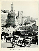 Early 20th century photograph of the Tower of David, Jerusalem circa 1910 From the book Jerusalem and the crusades by Blyth, Estelle Published in London by T.C. & E.C. Jack Circa 1913