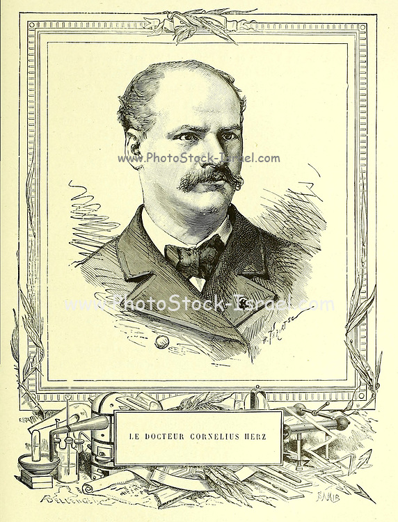 Dr. Cornelius Herz (formerly written Hertz) (September 3, 1845 - July 6, 1898). He was a French-American doctor, electrician, businessman and famous politician of Jewish German descent, implicated in the Panama scandals. From the Book Les merveilles de la science, ou Description populaire des inventions modernes [The Wonders of Science, or Popular Description of Modern Inventions] by Figuier, Louis, 1819-1894 Published in Paris 1867