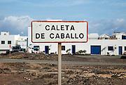 Sign for Caleta de Caballo village, Lanzarote, Canary islands, Spain