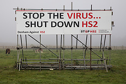 A sign produced by the Denham Against HS2 and Stop HS2 campaigns is pictured on 5 November 2020 in Denham, United Kingdom. Prime Minister Boris Johnson has advised that construction work may continue during the second national coronavirus lockdown but those working on construction projects are required to adhere to Site Operating Procedures including social distancing guidelines to help prevent the spread of COVID-19.