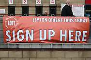 a General view of the Leyton Orient fans trust banner. EFL Skybet Football League two match, Leyton Orient v Doncaster Rovers at the Matchroom Stadium, Brisbane Road in Leyton, London on Saturday 18th March 2017.<br /> pic by Steffan Bowen, Andrew Orchard sports photography.