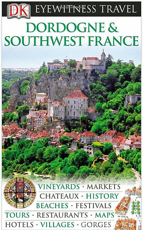 Eyewitness Travel Guides Dordogne & Southwest France Cover