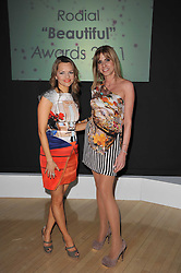 Left to right, MARIA HATZISTEFANIS and NINA PAPAIOANNOU at the 2nd Rodial Beautiful Awards in aid of the Hoping Foundation held at The Sanderson Hotel, 50 Berners Street, London on 1st February 2011.