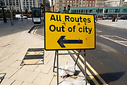 All routes out of city sign on 18th May 2021 in Birmingham, United Kingdom. This sign has a slight irony as people hav been avoiding city centres during the coronavirus pandemic, and with levels of workers unlikely to come back to work soon.