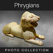 The Phrygians - Phrygia Archaeological sites, Art and Antiquities -