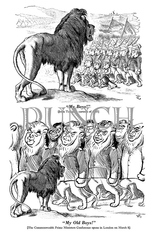 """""""My Boys!"""" [John Tenniel's cartoon of 1885] """"My Old Boys!"""" [The Commonwealth Prime Ministers Conference opens in London on March 8]"""