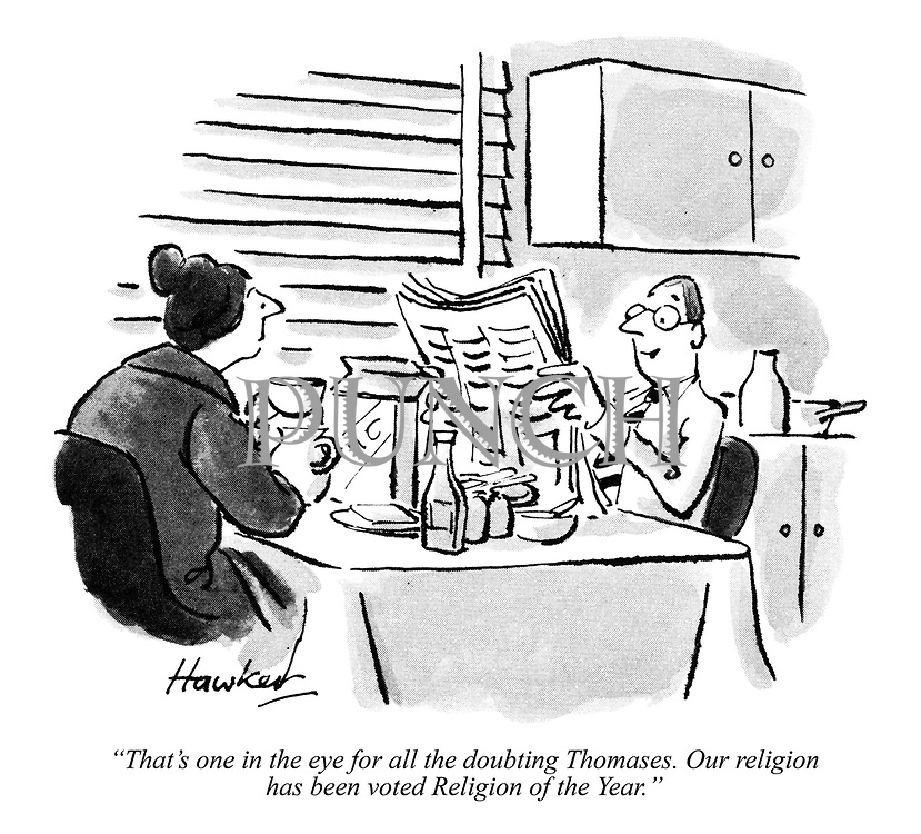 """That's one in the eye for all the doubting Thomases. Our religion has been voted Religion of the Year."""
