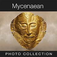 Ancient Mycenaean Art Artefacts & Archaeology Sites - Pictures Images Photos
