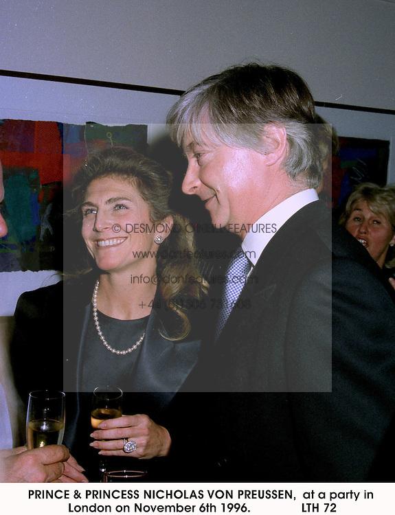 PRINCE & PRINCESS NICHOLAS VON PREUSSEN,  at a party in London on November 6th 1996.LTH 72