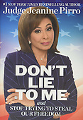 """September 22, 2020 - WORLDWIDE: Jeanine Pirro """"Don't Lie To Me"""" Book Release"""