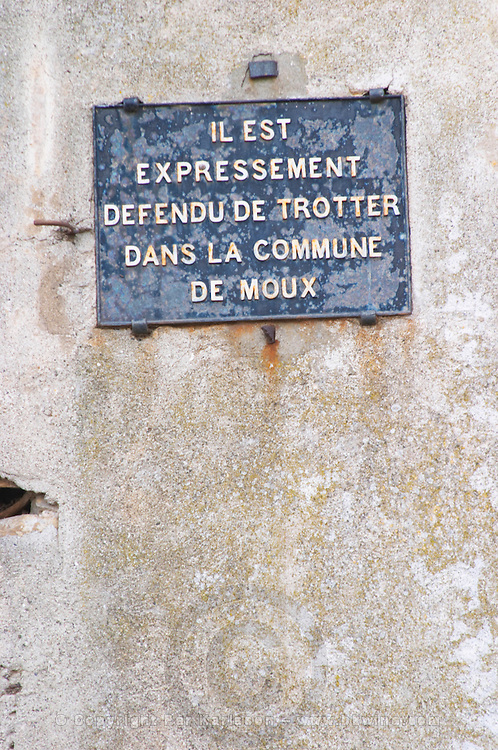 It is explicitly forbidden to loiter (trotter) in the commune of Moux... Les Corbieres. Languedoc. France. Europe.