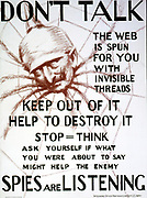 World War I 1914-1918: ' Don't talk, the web is spun for you with invisible threads, keep out of it, help to destroy it--spies are listening.1918 USA propaganda poster showing the head of Kaiser Wilhelm II as spider. Anti-German