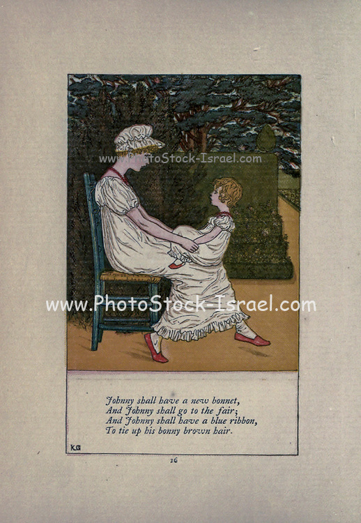 Johnny shall have a new bonnet, And Johnny shall go to the fair; And Johnny shall have a blue ribbon, To tie up his bonny brown hair. from the book Mother Goose : or, The old nursery rhymes by Kate Greenaway, Engraved and Printed by Edmund Evans published in 1881 by George Routledge and Sons London nad New York