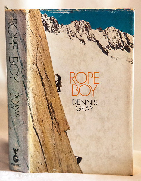 ROPE BOY, Dennis Gray, Gollancz, London, 1st edn., 1970, 319 page hardback, scuffed and sunned spine jacket, other wise good copy, previous owner's signature fep., well-written autobiography of British alpinist Dennis Gray - $NZD45 ( Bruce Postill Collection)