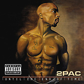 """March 27, 2021 (Worldwide): 2Pac """"Until The End Of Time"""" Album Release (2001)"""