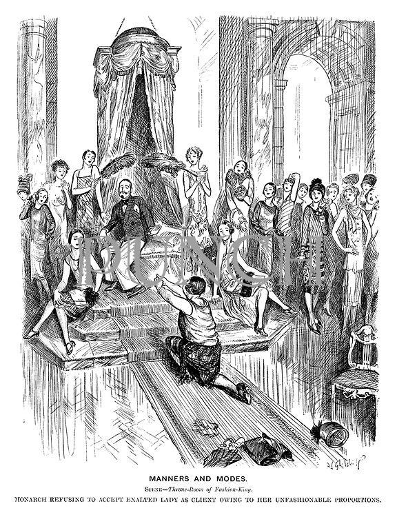 Manners and Modes. Scene—Throne-room of Fashion-King. Monarch refusing to accept exalted lady as client owing to her unfashionable proportions.