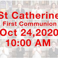 St Catherine 2020 1st Communion 10AM 10-24-20