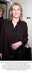 SARAH, MARCHIONESS OF MILFORD HAVEN, at a party in London on 14th March 2001.OMF 88