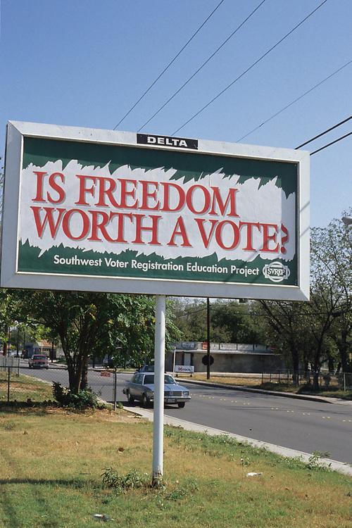 Billboard for Southwest Voter Registration Project in San Antonio, Texas.<br /> ©Bob Daemmrich