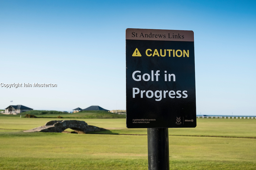 Warning sign  on 18th hole , Tom Morris, at Old Course of St Andrews in Fife Scotland, United Kingdom