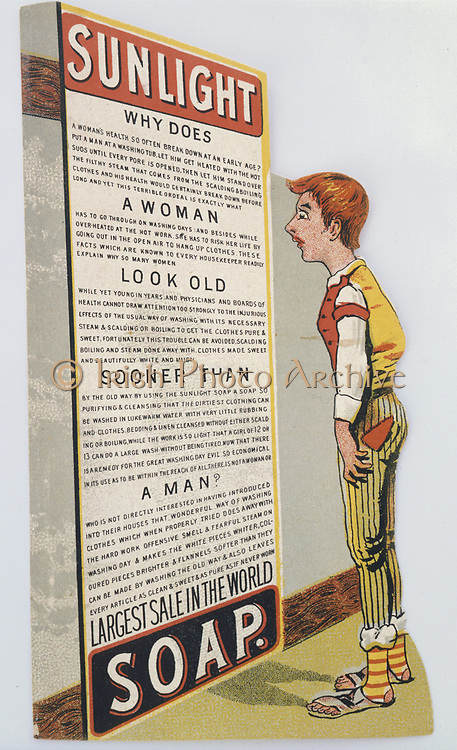 Trade card for Sunlight soap, c1900.  'Why does a woman look old sooner than a man?' The answer is that she is not using Sunlight soap to make her household labours easier. The soap was manufactured by Lever Brothers at their factory at Port Sunlight on the Merest, near Liverpool, England.  Chromolithograph.